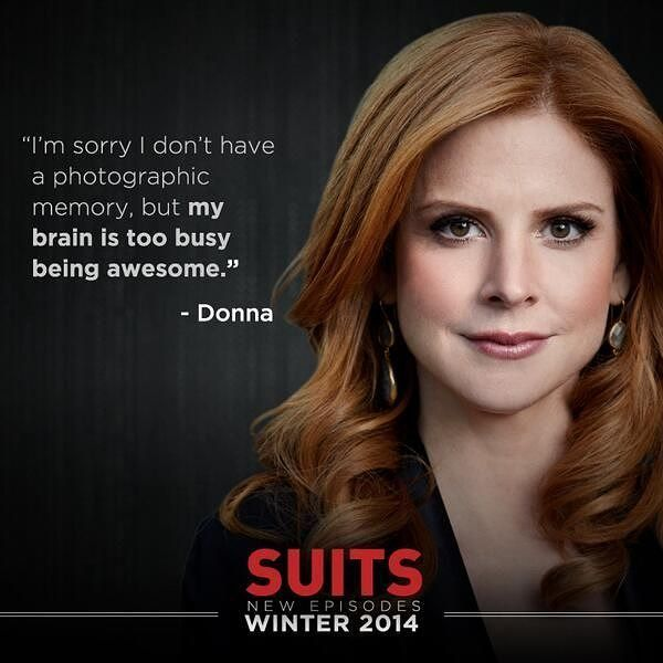 """8 Likes, 1 Comments - Suits TV Series (@suitsnetwork) on Instagram: """"One of my favourite quotes from Donna! #suits #suitsusa #donnapaulsen #sarahrafferty"""""""