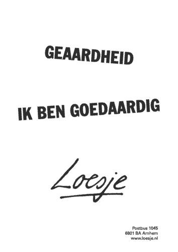 Geaardheid | #loesje