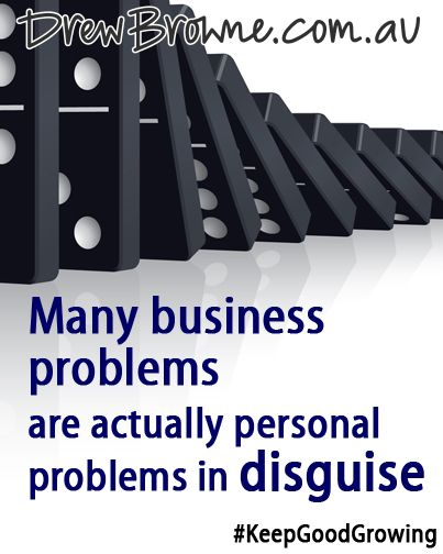 Many business problems are actually personal problems in disguise. #KeepGoodGrowing