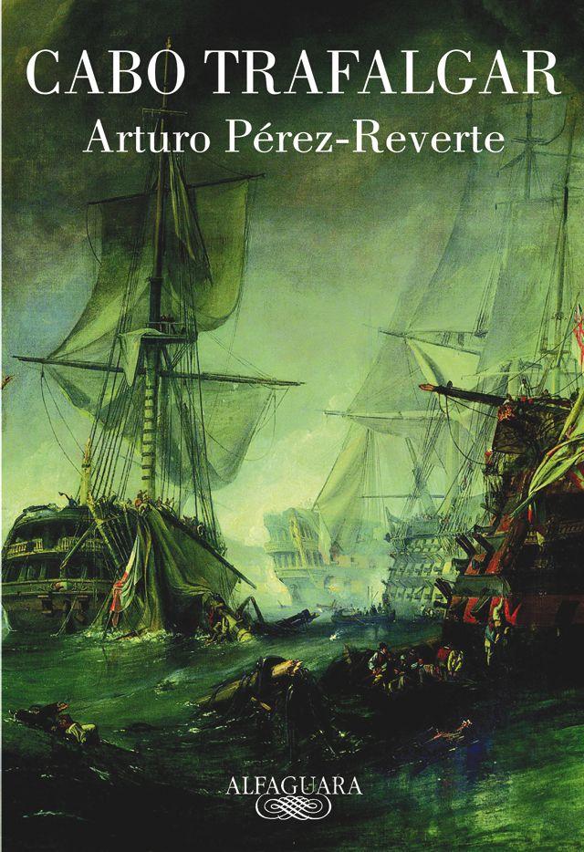 Cabo Trafalgar | Web oficial de Arturo Pérez-Reverte
