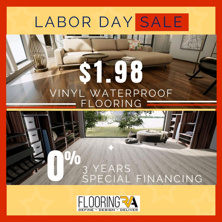 Kick Off The Holiday Weekend With The Flooring Rva Labor Day Sale Up To 60 Off Vinyl Waterproof Flooring Plus 3 Years In 2020 Waterproof Flooring Us Labor Day Design