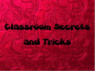 Charts N Chit Chat: Best Practices 4 Teaching: Classroom Secrets and Tricks Use remind101.com to communicate with parents through texting & it's free.