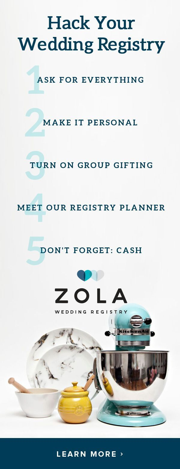 Test these tips and more at Zola, the all-in-one registry that'll do anything for love. Ask for everything. We won't deny you anything. How could we?