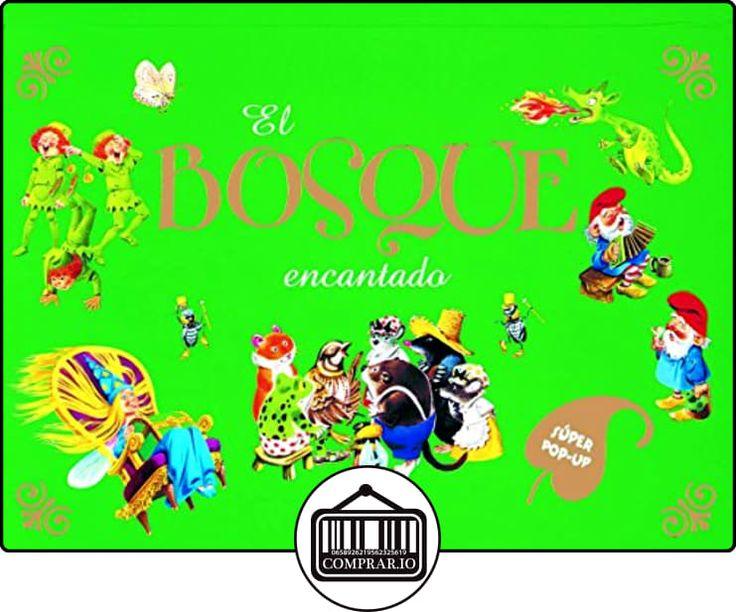 El bosque encantado (Cuentos Desplegables) de Tony Wolf ✿ Libros infantiles y juveniles - (De 3 a 6 años) ✿