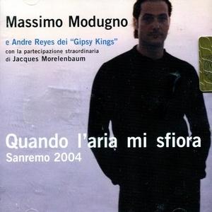 """Nel 2004, sul palco di Sanremo cura l'arrangiamento della canzone """"Quando l'aria mi sfiora"""" di Massimo Modugno e si occupa del suo duetto con i Gipsy Kings.   Lo stesso anno cura inoltre gli arrangiamenti del cd del cantante dall'omonimo titolo Quando l'aria mi sfiora."""