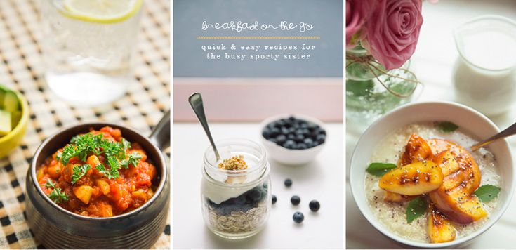 3 Quick & Easy Breakfast Ideas For The Busy Sporty Sister