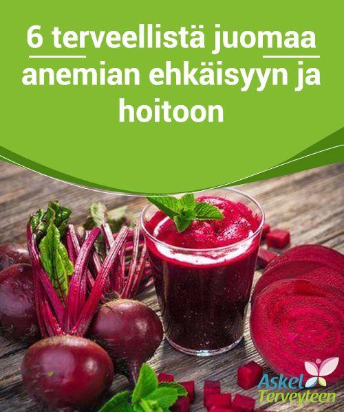 6 terveellistä juomaa anemian ehkäisyyn ja hoitoon  Jos haluat hoitaa anemiaa ja tuntea olosi #energisemmäksi päivän aikana, #nauti näitä juomia heti aamulla. Voit myös nauttia niitä moneen eri kertaan päivän aikana. #reseptit
