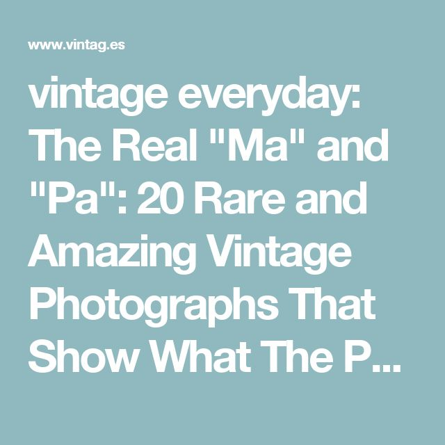 """vintage everyday: The Real """"Ma"""" and """"Pa"""": 20 Rare and Amazing Vintage Photographs That Show What The People From 'Little House On The Prairie' Really Looked Like"""