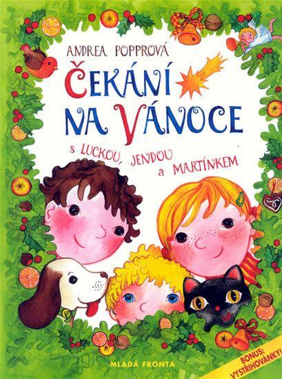 Kniha Čekání na Vánoce s Luckou, Jendou a Martínkem   bux.cz