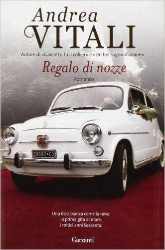 Amazon.it: Regalo di nozze - Andrea Vitali - Libri