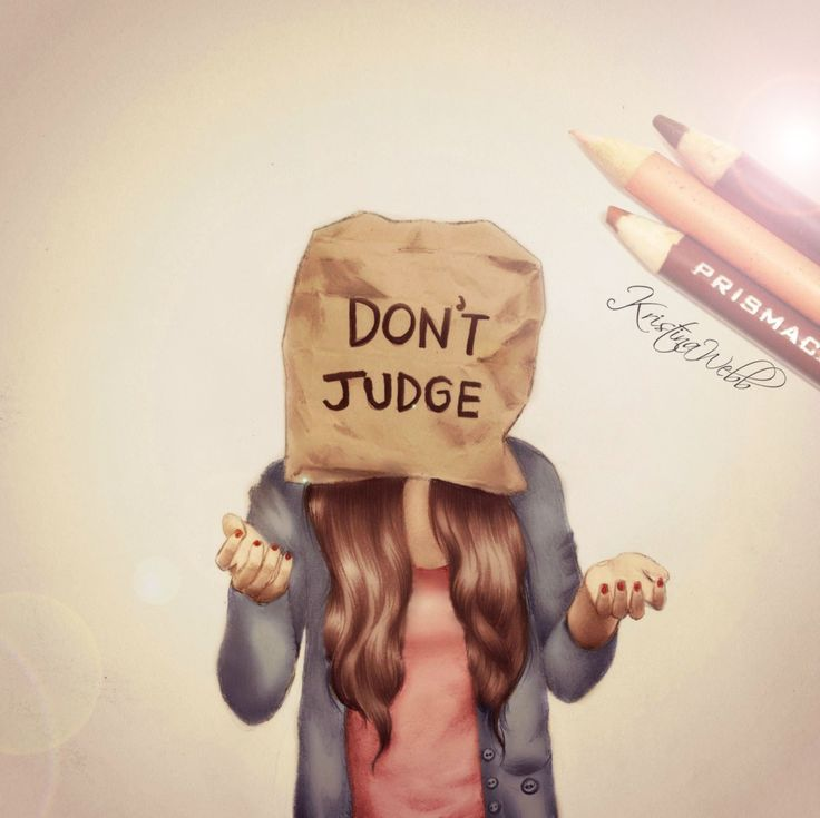 'Don't Judge' Drawing