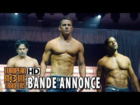 Magic Mike XXL Bande Annonce Officielle (VF) - Channing Tatum HD