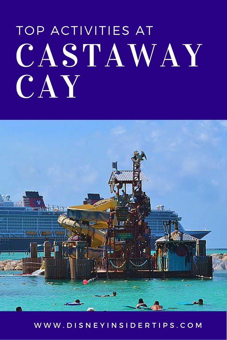 List of Top 5 Activities at Castaway Cay Island. There is really something for everyone on Disney's private island. Even for those people who don't swim!