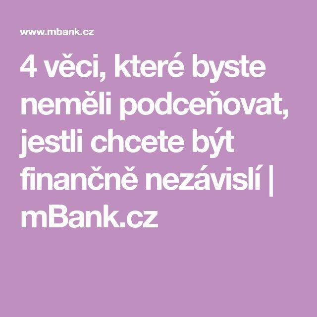 4 věci, které byste neměli podceňovat, jestli chcete být finančně nezávislí   mBank.cz
