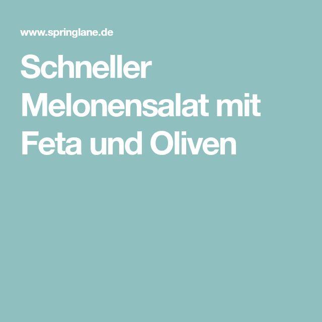 Schneller Melonensalat mit Feta und Oliven