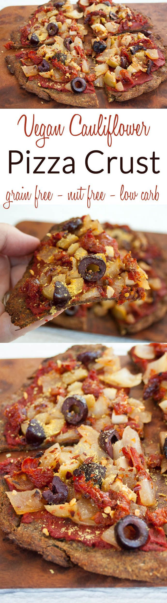 Cauliflower Pizza Crust (vegan, nut free, grain free, low carb) This gluten free recipe is perfect for low carb diets. It is easy to make and packed with flavor!