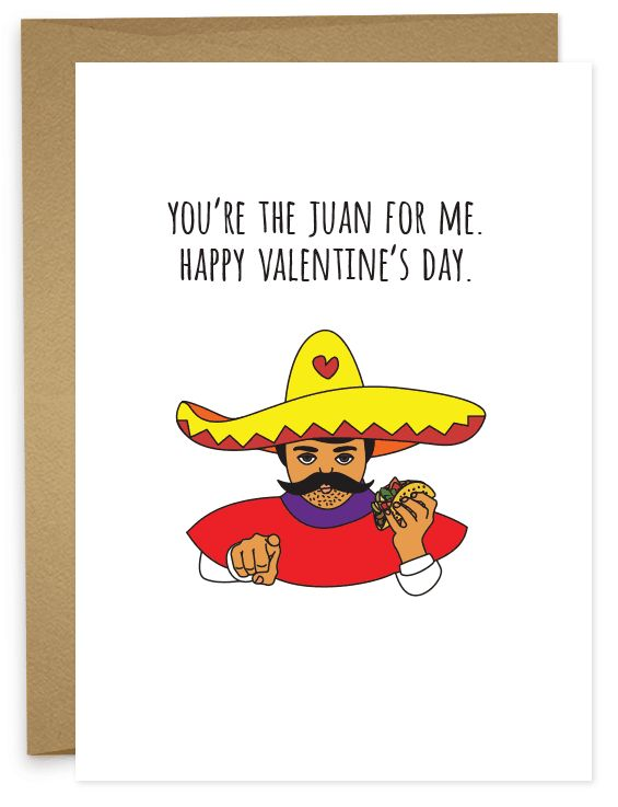 You're the Juan For Me - Funny Happy Valentine's Day Card