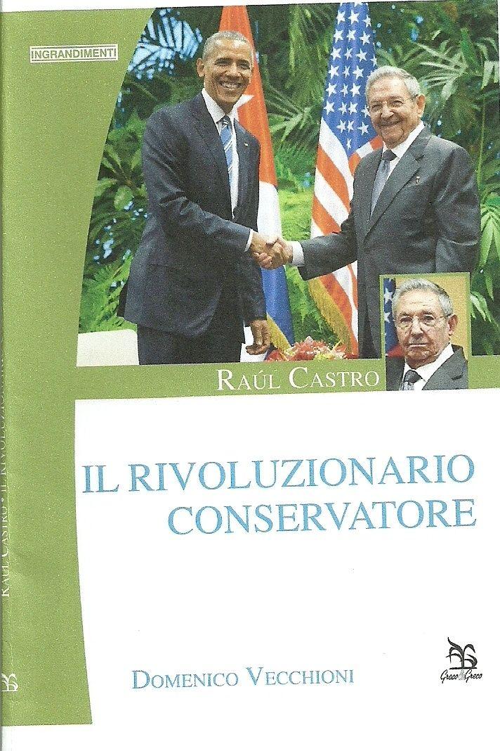Domenico Vecchioni ha appena pubblicato la nuova edizione della sua biografia di Raul Castro, aggiornata agli eventi che hanno portato alla normalizzazione dei rapporti USA/Cuba (17 dicembre 2014), dopo cinquant'anni di rottura delle relazioni diplomatiche...