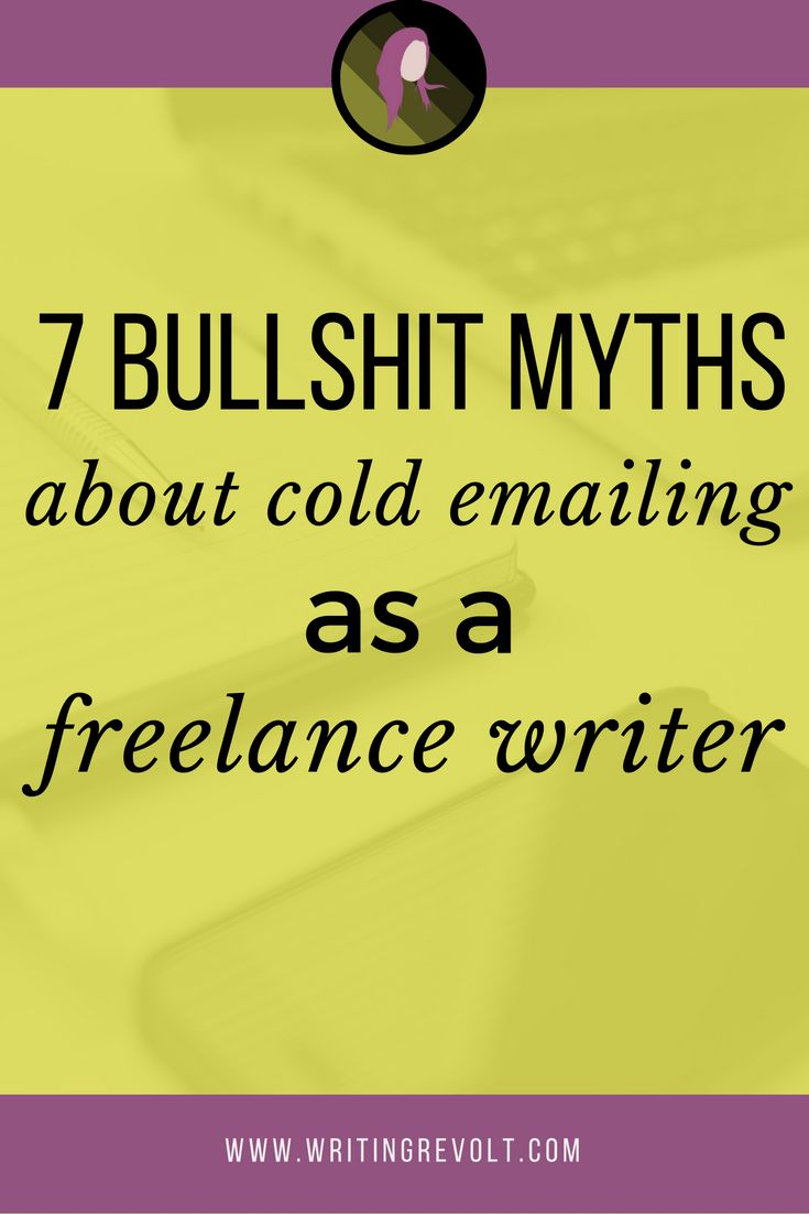 17 best images about writing revolt courses 7 bullshit cold emailing myths for lance writers