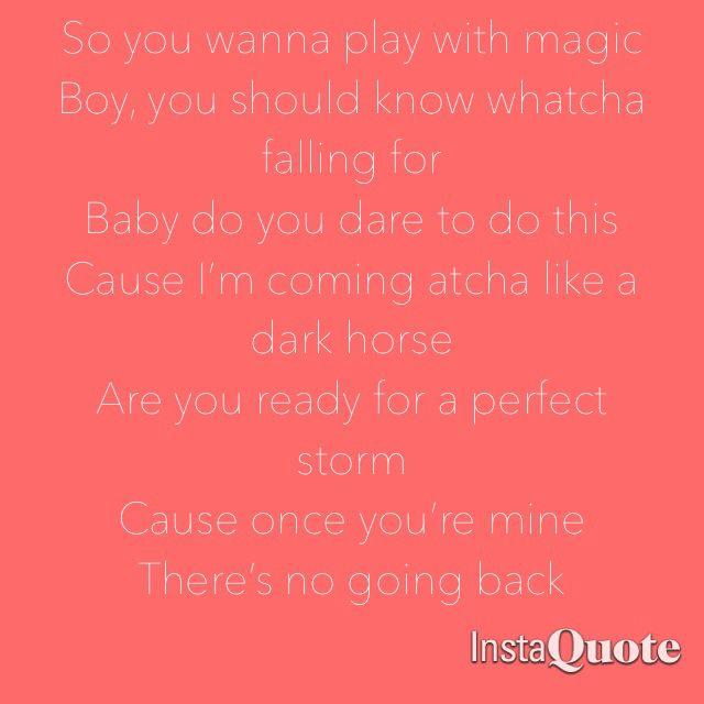 katy perry dark horse quotes - photo #7