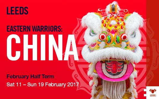 EASTERN WARRIORS: CHINA Starts at: 10:00am Saturday 11 February 2017 Finishes at: 5:00pm Sunday 19 February 2017 Location: Leeds Suitable for: Everyone Event type: Themed week