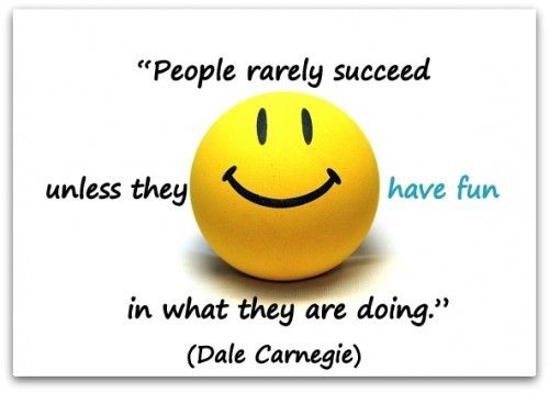 "Coaching Quote of the Day from Coaching Confidence, the coaching blog ""People rarely succeed unless they have fun in what they are doing."" (Dale Carnegie)  http://www.coachingconfidence.co.uk/people-rarely-succeed/"