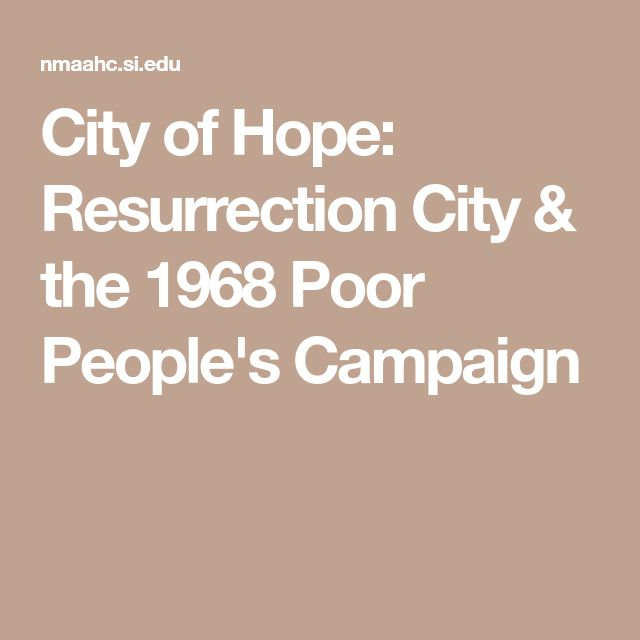 City of Hope: Resurrection City & the 1968 Poor People's Campaign