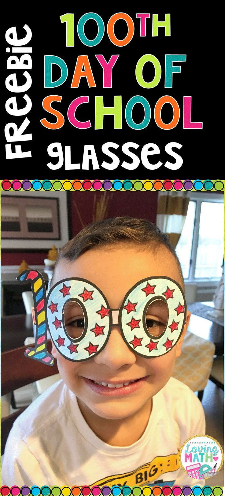 100th Day of School Glasses: FREE!