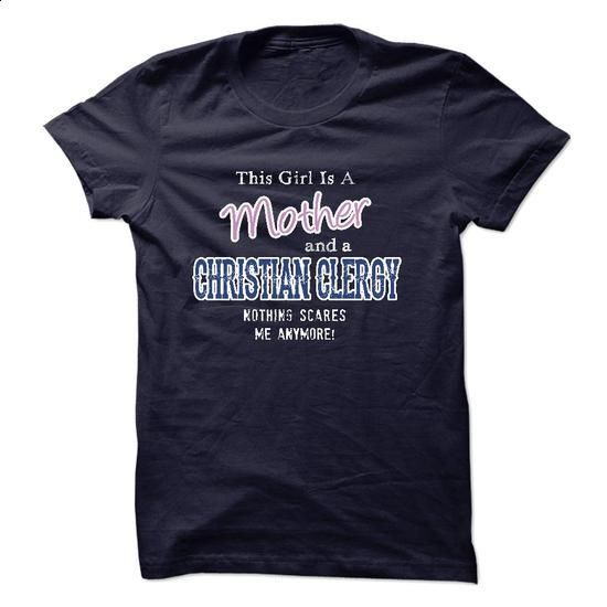 Mother - CHRISTIAN CLERGY - #crew neck sweatshirt #zip hoodie. ORDER NOW => https://www.sunfrog.com/LifeStyle/Mother--CHRISTIAN-CLERGY.html?60505