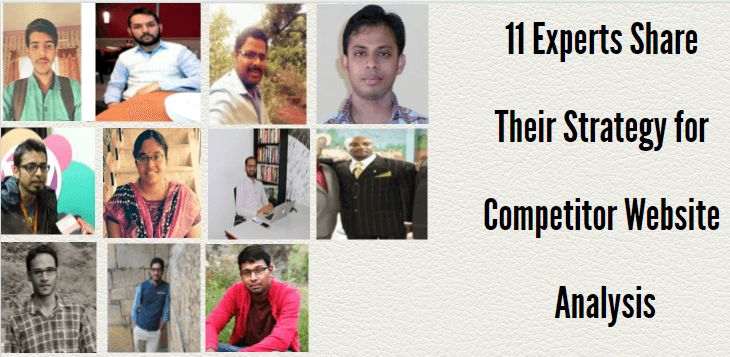 11 Experts Share Their Strategy for Competitor Website Analysis