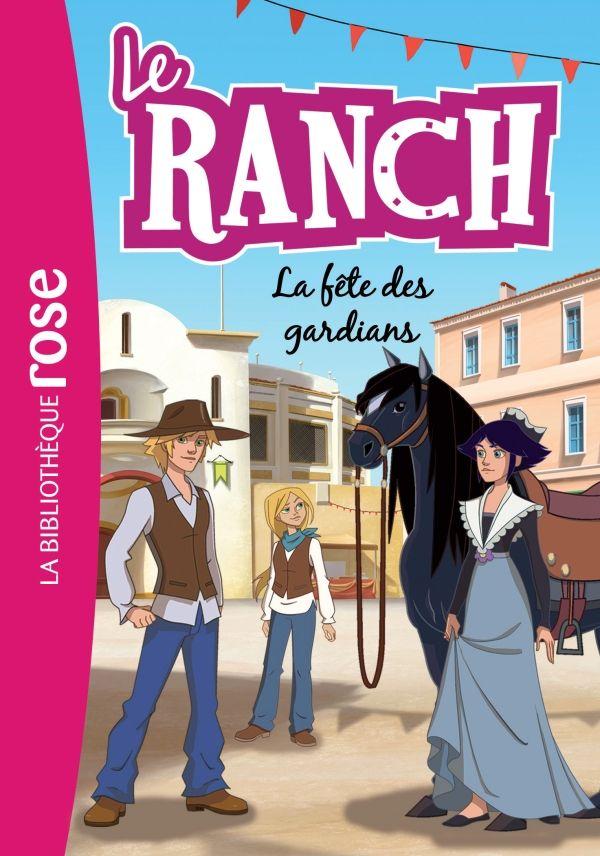 Costi, Vincent: Le Ranch 14. La fête des gardians. Hachette jeunesse.