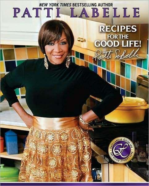 Patti LaBelle Cookbook Recipes | coolio Archives « MadameNoire | Black Women's Lifestyle Guide | Black ...