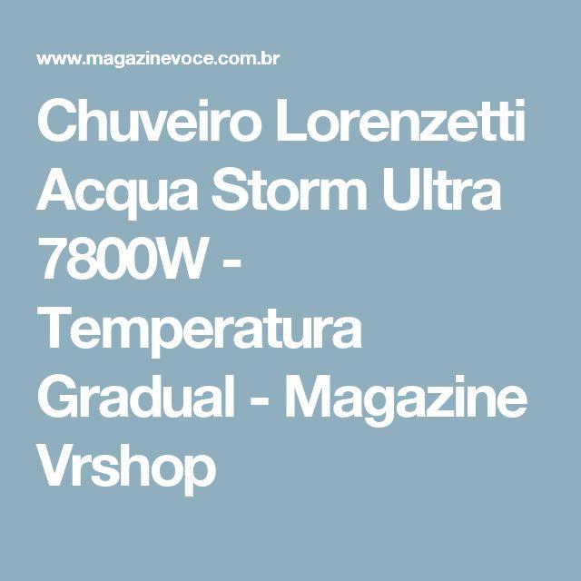 Chuveiro Lorenzetti Acqua Storm Ultra 7800W - Temperatura Gradual - Magazine Vrshop