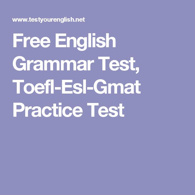 grammar practice test Study english with quizzes, crossword puzzles and other activities for students of english as a second language.