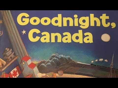 Goodnight, Canada by Andrea Beck Read Aloud by Books Read Aloud For Children - YouTube