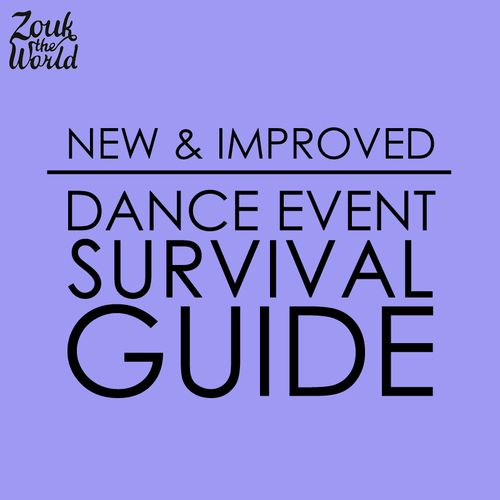 Dance event survival guide — Zouk The World