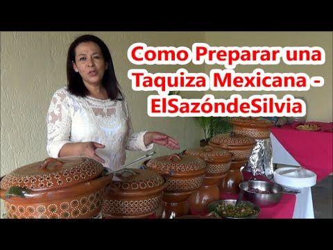 Como preparar una Taquiza Mexicana - ElSazóndeSilvia - YouTube