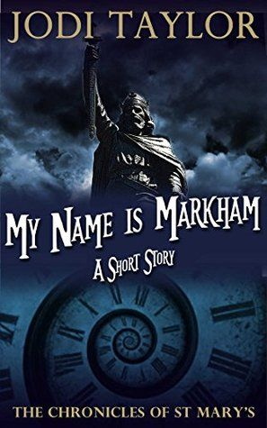 My Name is Markham (The Chronicles of St Mary's, #7.6)