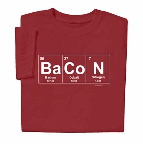 Bacon Elements Chemistry T-shirt for those bacon lovers who think bacon's an element!