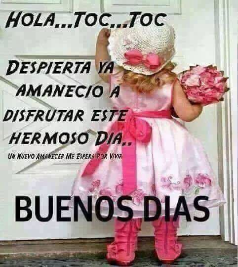 Hola Despierta http://enviarpostales.net/imagenes/hola-despierta/ Saludos de Buenos Días Mensaje Positivo Buenos Días Para Ti Buenos Dias