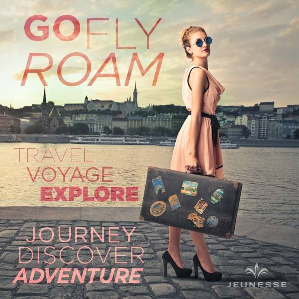 Go fly roam. Travel. Voyage. Explore. Journey. Discover. Adventure. -Unknown