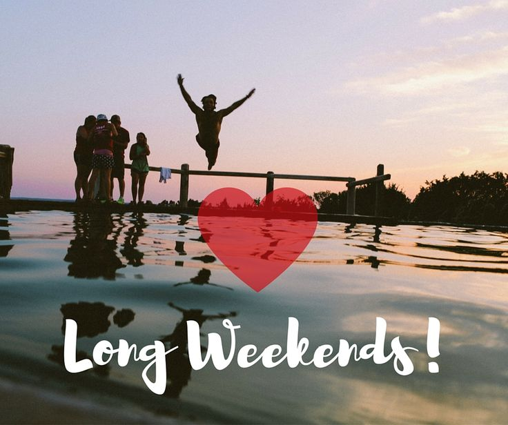What's better than a weekend? A Long weekend! Wishing all a happy fun-filled long weekend! Keep rocking!