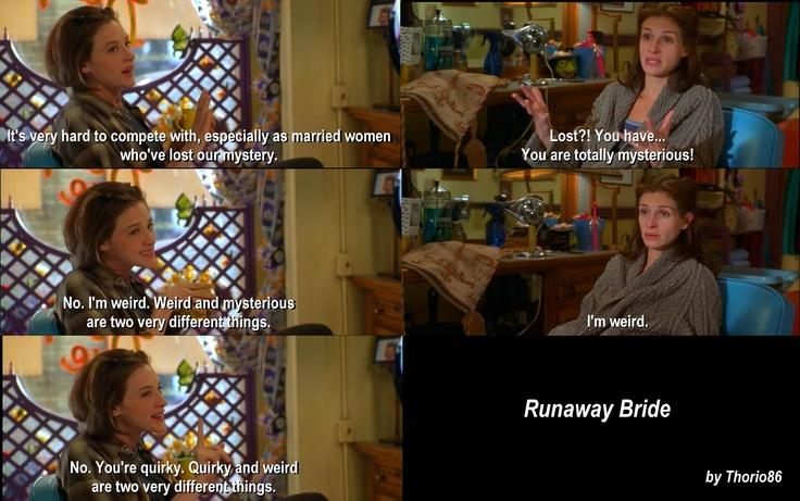 Best Quote of Runaway Bride :)