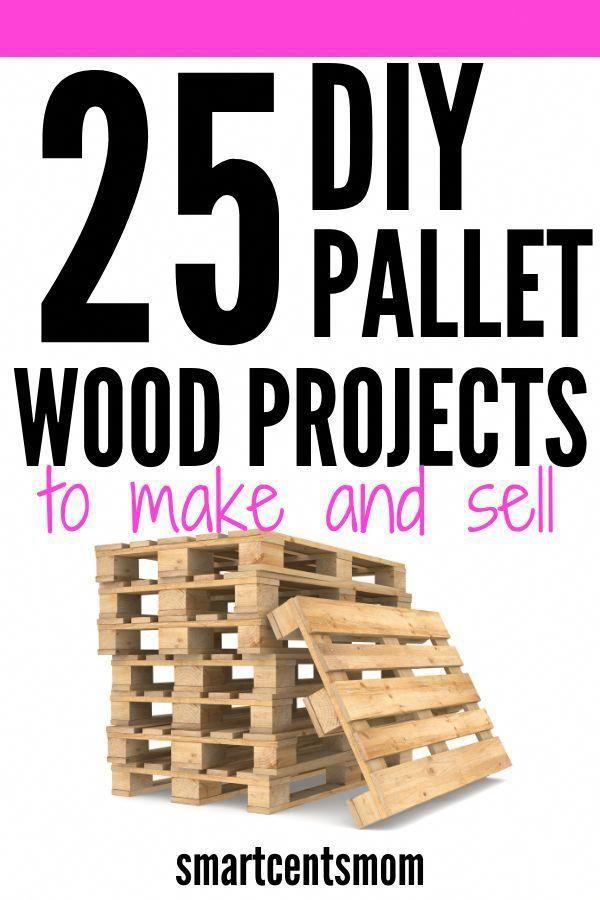 Pallet Wood Projects To Sell Get Creative And Start Making And