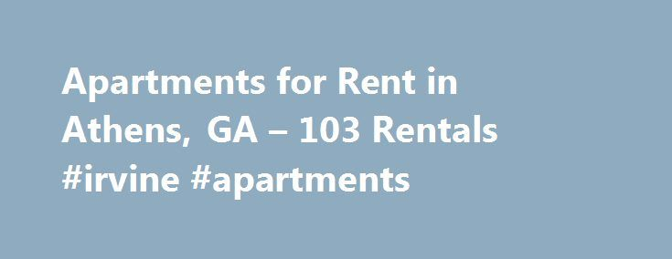 """Apartments for Rent in Athens, GA – 103 Rentals #irvine #apartments http://attorney.nef2.com/apartments-for-rent-in-athens-ga-103-rentals-irvine-apartments/  #apartments in athens ga # We have 103 apartments for rent in or near Athens, GA Athens, GA Looking to rent Athens apartments? Well Athens, Georgia is #5 on Kiplinger's list of """"Best Cities for 2009."""" So, you'll definitely enjoy living in this city that has so much to offer its residents. Athens is probably most famously known for being…"""