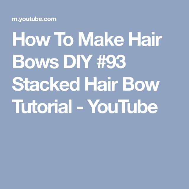 How To Make Hair Bows DIY #93 Stacked Hair Bow Tutorial - YouTube