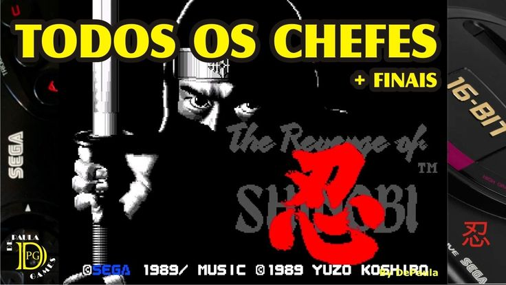 The Revenge of Shinobi MEGA DRIVE Chefes e Finais