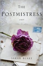The Postmistress by Sarah Blake. A thrilling, historical read. WWII era.