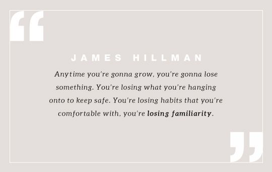 When you heed Psyche's call for you, get ready to get uncomfortable. Quote by James Hillman