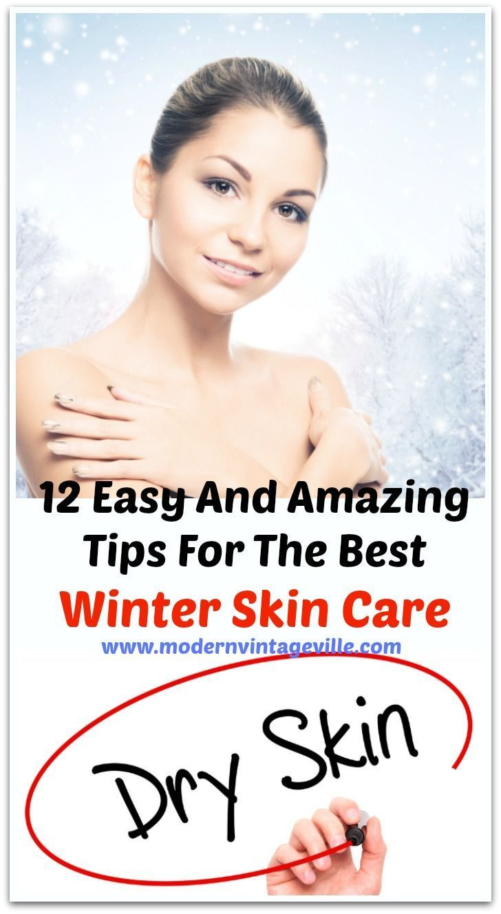 How To Take Care Of Your Skin During Winter In 2020 Winter Skin Care Winter Skin Winter Skin Care Routine
